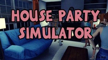 House Party Simulator For Pc Free Download Full Version Overview